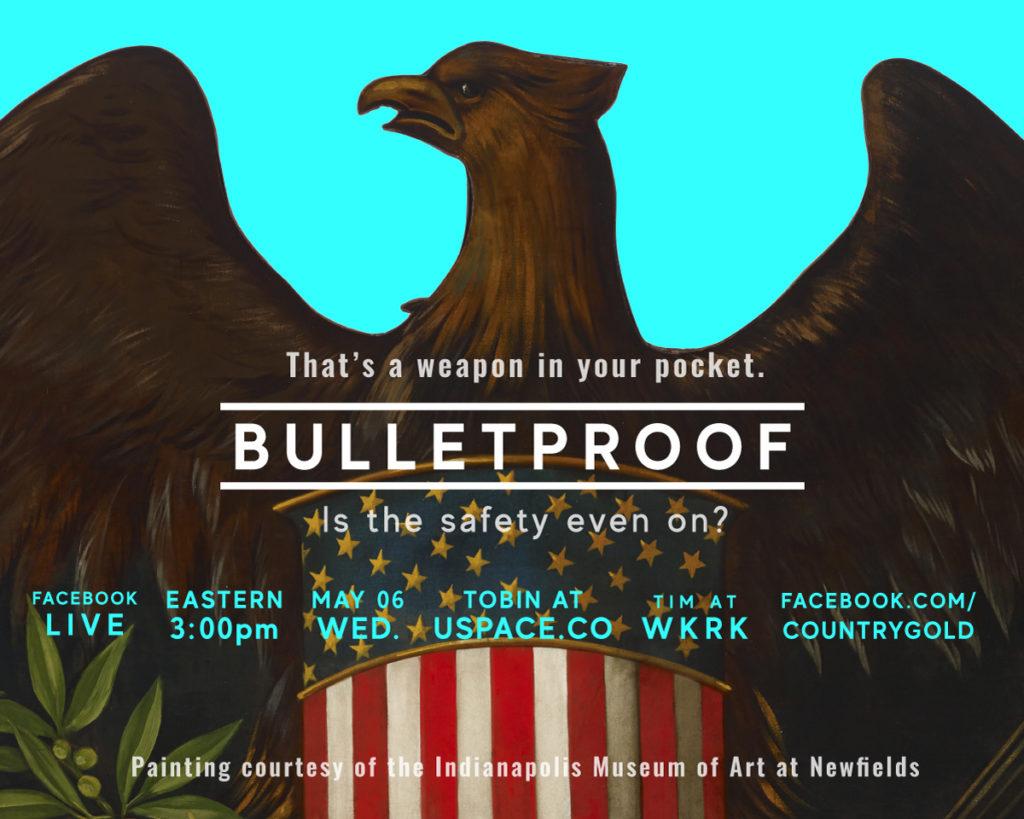Bulletproof show announcement